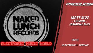 producers_matt_mus_-_loisium_original_mix