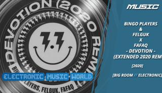 music_bingo_players__felguk_x_fafaq_-_devotion_extended_2020_remix