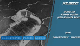 music_monolink_-_father_ocean_ben_bohmer_remix