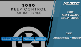 music_sono_-_keep_control_artbat_remix