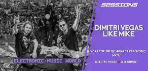 sessions_pro_djs_dimitri_vegas__like_mike_-_live_at_top_100_djs_awards_ceremony_2015