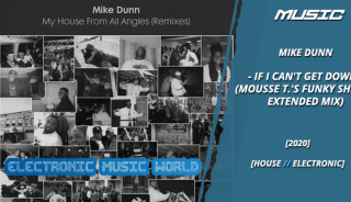 music_mike_dunn_-_if_i_cant_get_down_mousse_t.s_funky_shizzle_extended_mix