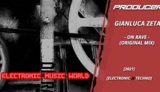 producers_gianluca_zeta_-_on_rave_original_mix