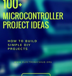 100 microcontroller based mini projects ideas [ 735 x 1102 Pixel ]