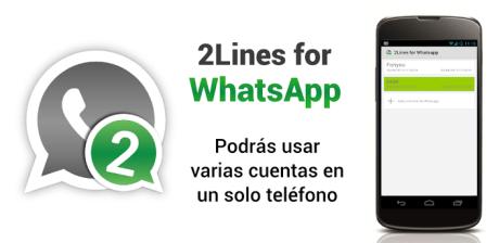 2 Líneas para WhatsApp