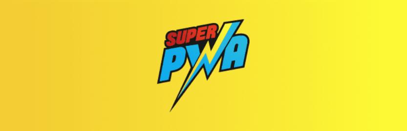 The Super Progressive Web Apps plugin