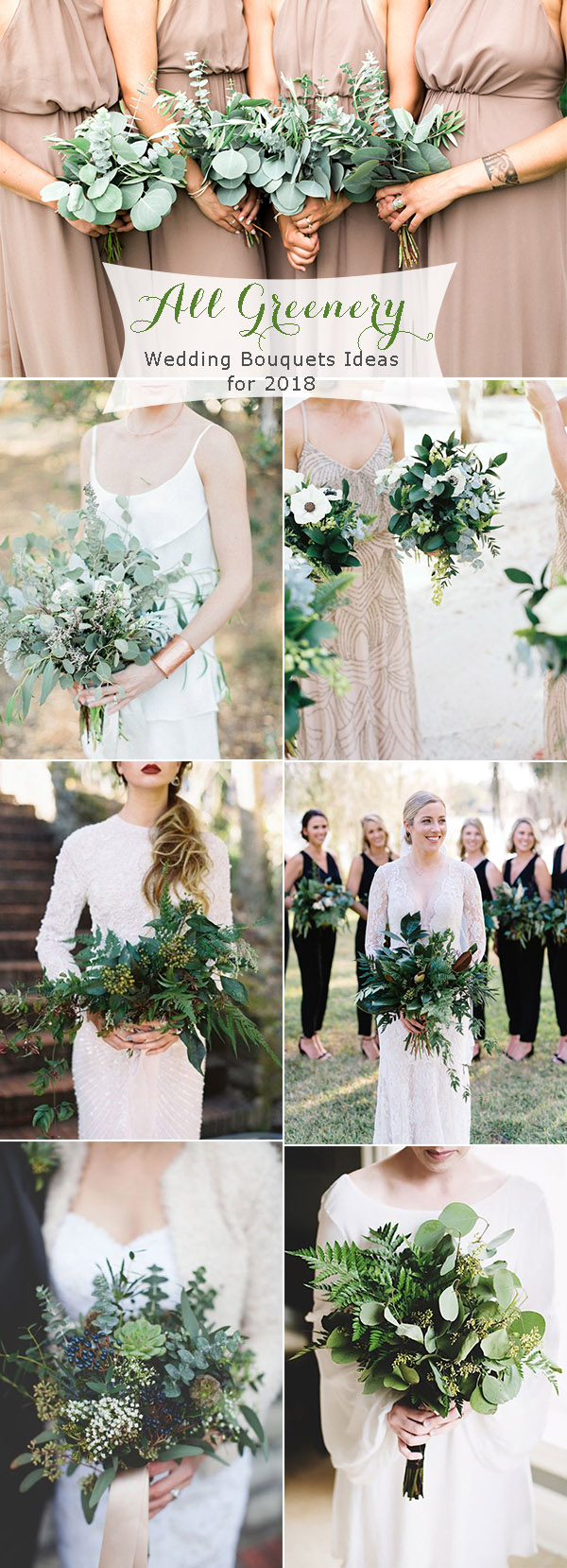 All Greenery Wedding Bouquets Ideas for 2018 Trends
