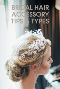 Useful Tips for Choosing Bridal Hair Accessories for A ...