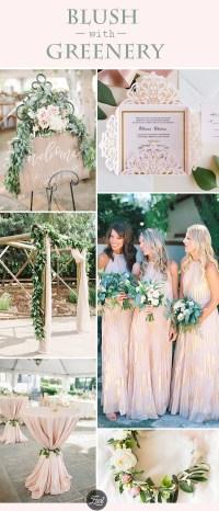 20 Trendy Blush & Greenery Wedding Color Ideas for Summer