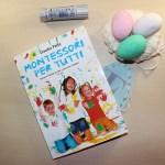Uova da cucire e Montessori per tutti di Claudia Porta