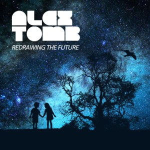 Alex Tomb – Redrawing The Future [Part 2]