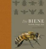 Noah Wilson-Rich (Hrsg.): Die Biene