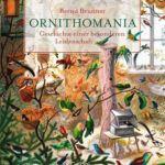 Bernd Brunner: Ornithomania