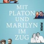 Helge Hesse: Mit Platon und Marilyn im Zug