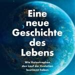 Peter Ward/Joe Kirschvink: Eine neue Geschichte des Lebens