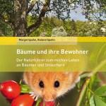 Margot Spohn/Roland Spohn: Bäume und ihre Bewohner