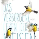 Andreas Tjernshaugen: Das verborgene Leben der Meisen