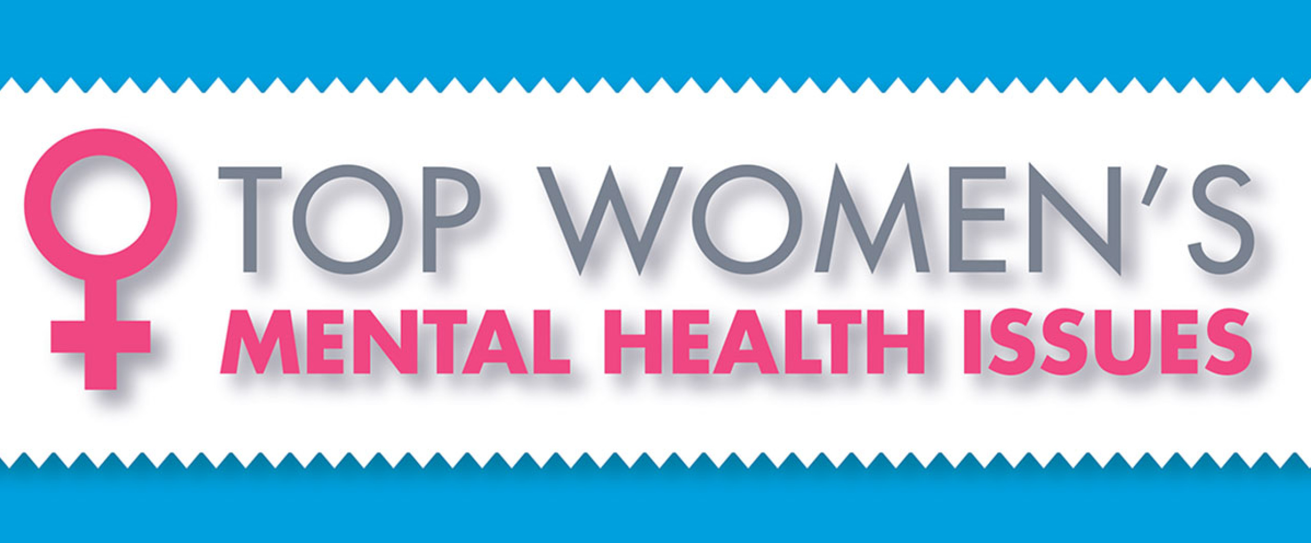 Top Women S Mental Health Issues