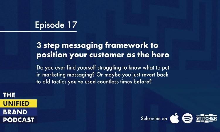 3 step messaging framework