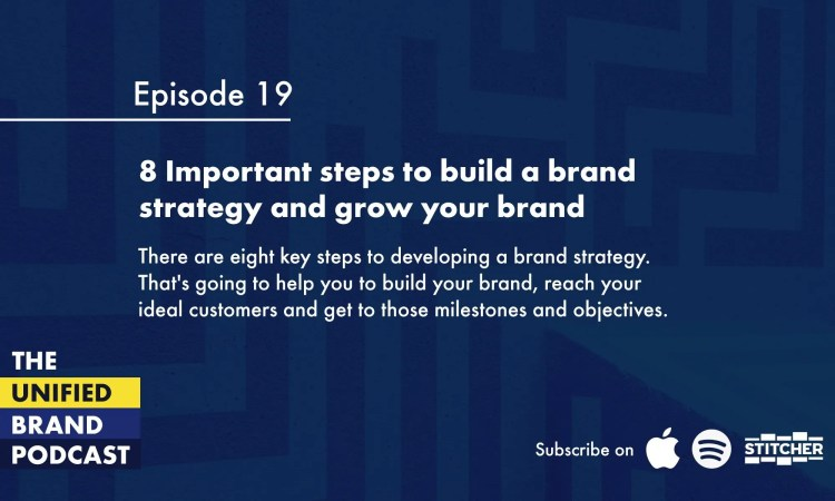 8 Important steps to build a brand strategy and grow your brand