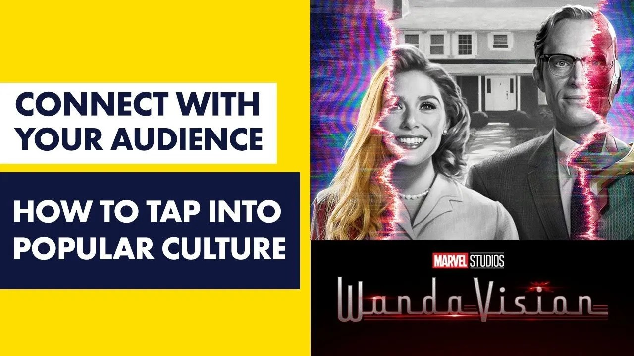 Wandavision - How to tap Into Popular Culture to Build Your Brand