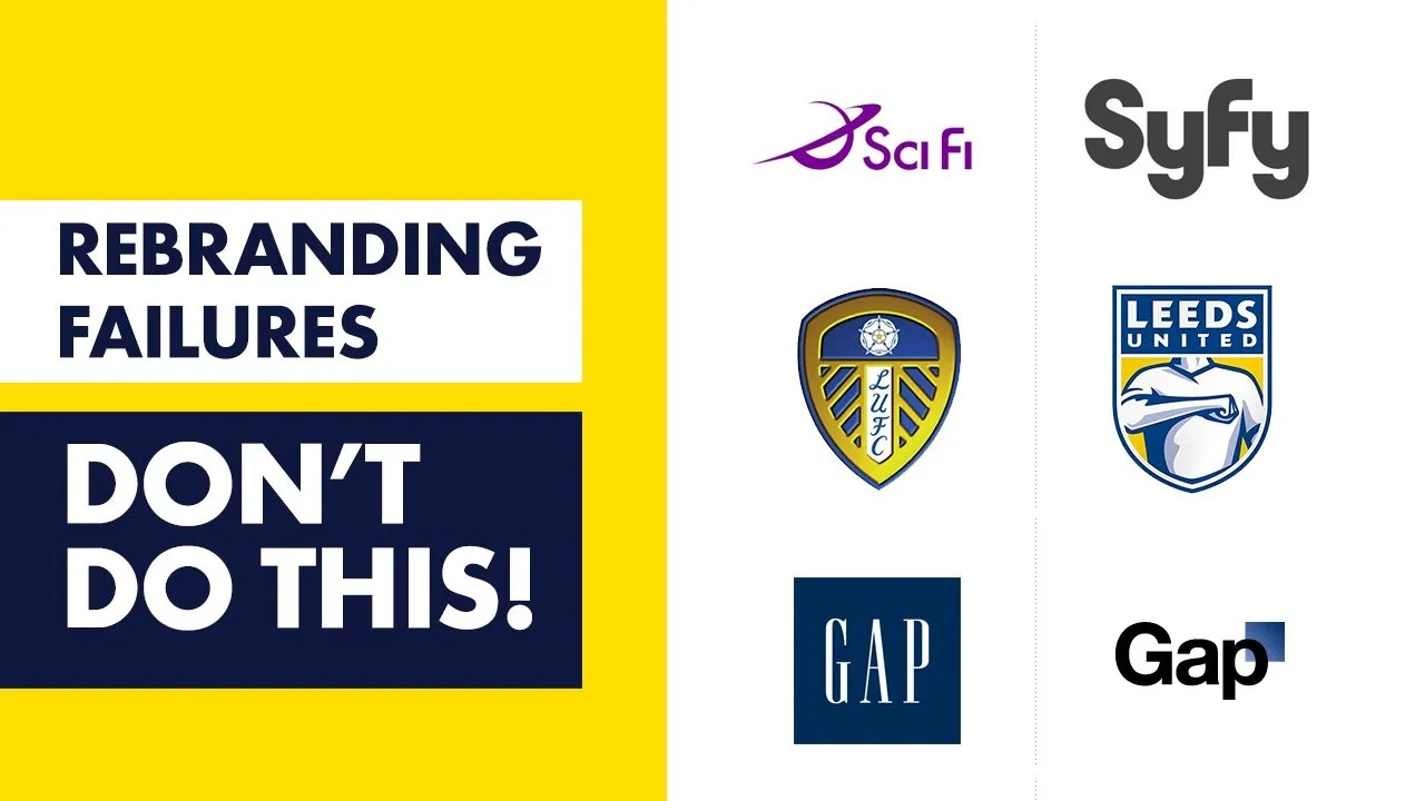Rebranding Failure Examples - 6 of the biggest and what went wrong!