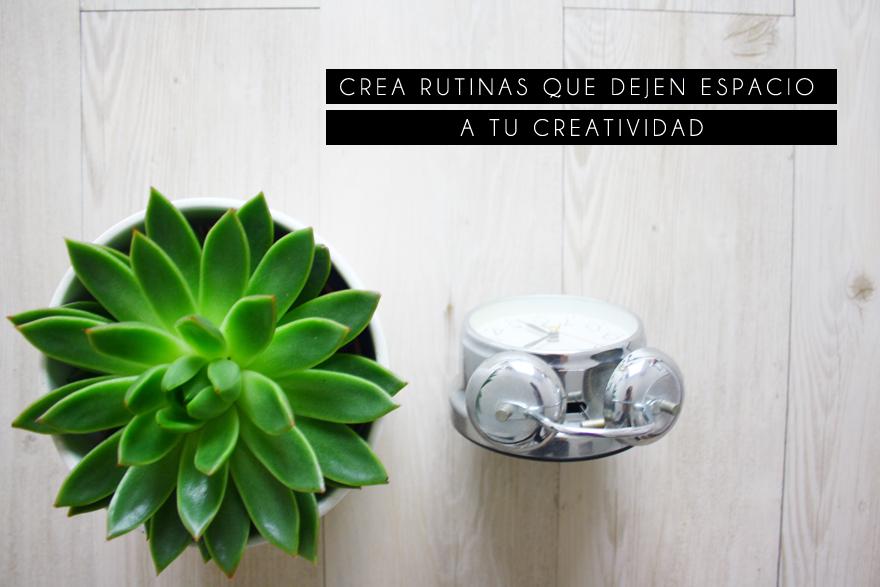 CREATIVIDAD Y RUTINAS