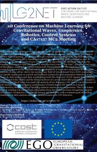 1st Conference on Machine Learning for Gravitational Waves, Geophysics, Robotics, Control System  for CA17137