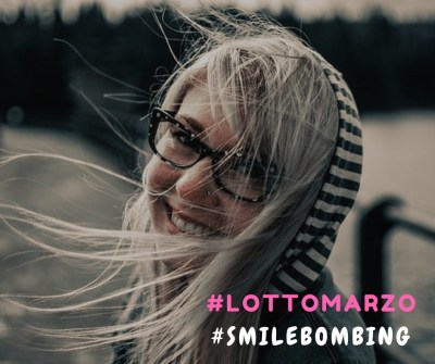lottomarzo facciamo smilebombing