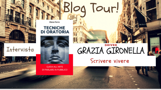 Blog tour, l'intervista di Grazia Gironella
