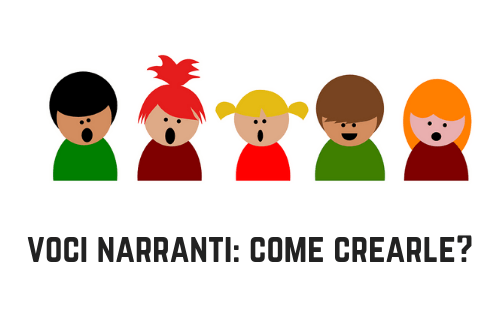 Voci narranti: come crearle?