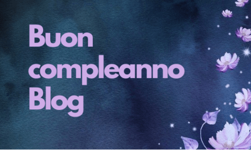 Buon compleanno blog