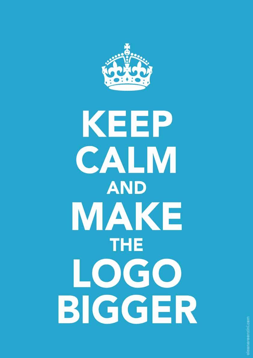 026C_Keep_Calm_and_make_the_logo_bigger