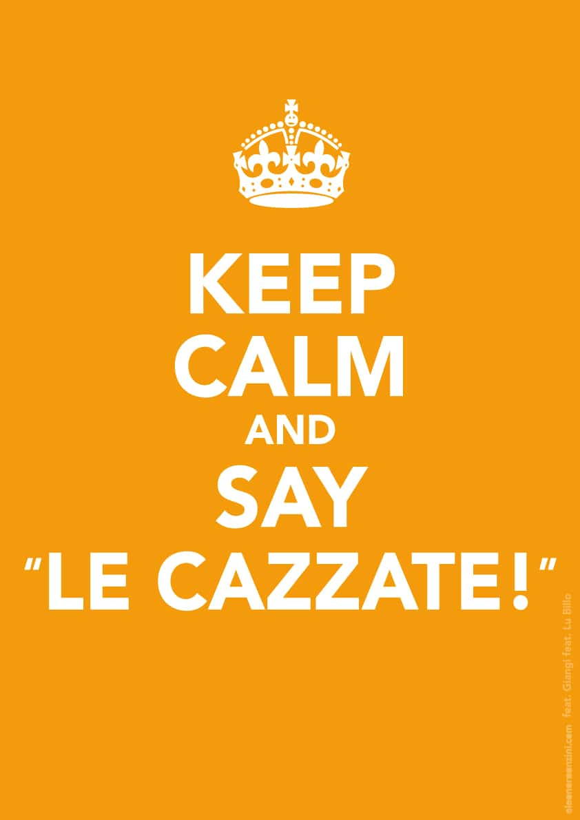 026C_Keep_Calm_and_say_le_cazzate