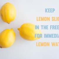 [Kitchen Hacks] Keep Lemon Slices in the freezer for immediate Lemon Water