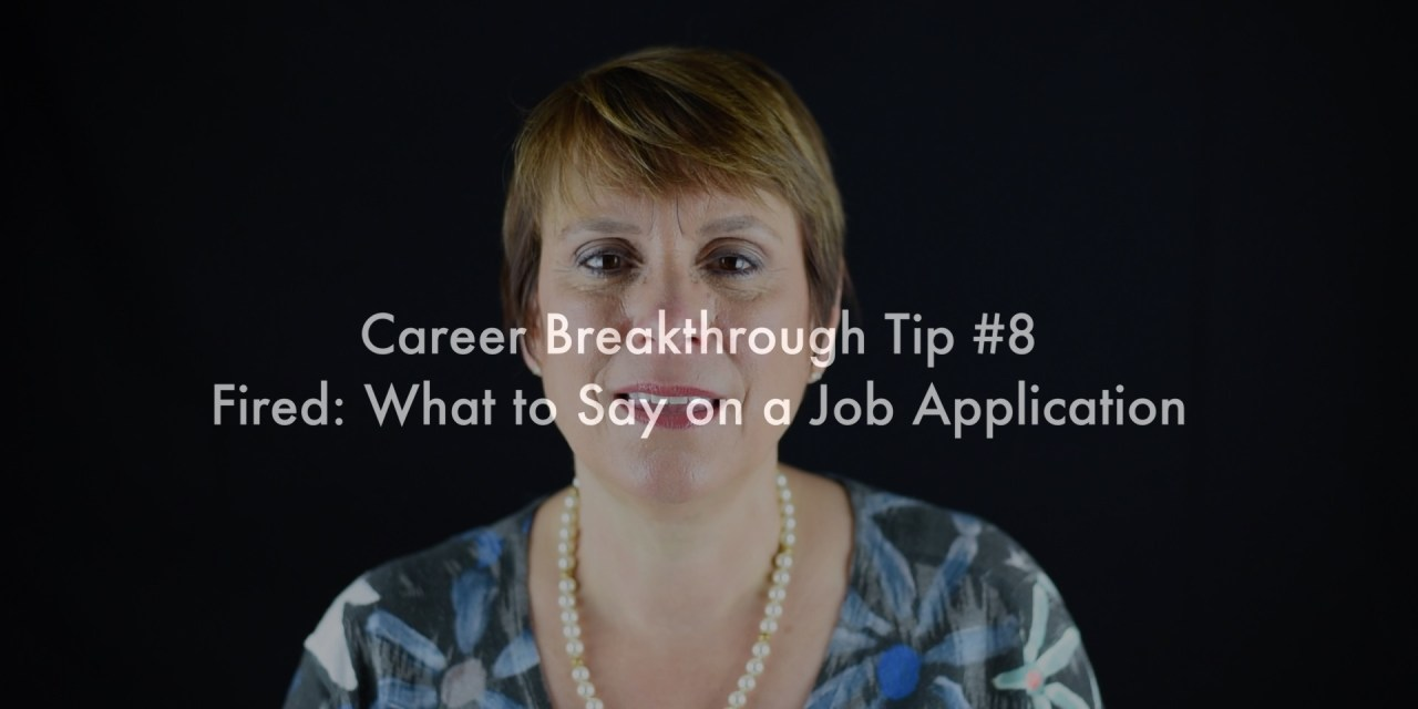 What to Say on a Job Application after Being Fired