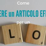 Scrivere un articolo efficace