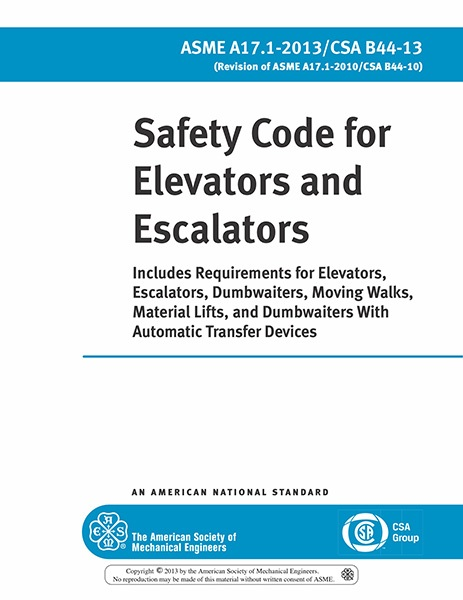 A17.1-2013 Safety Code for Elevators and Escalators