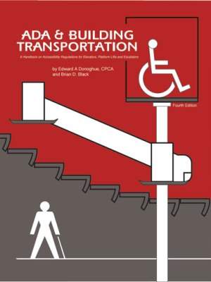 ADA & Building Transportation 4th Edition