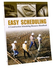 Easy Scheduling: A Construction Scheduling Resource Handbook
