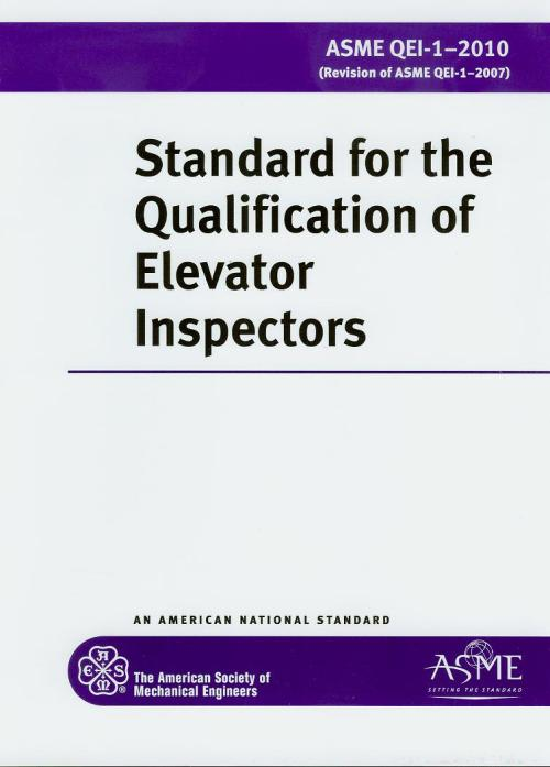 2013-STD for the Qualification of Elevator Inspectors