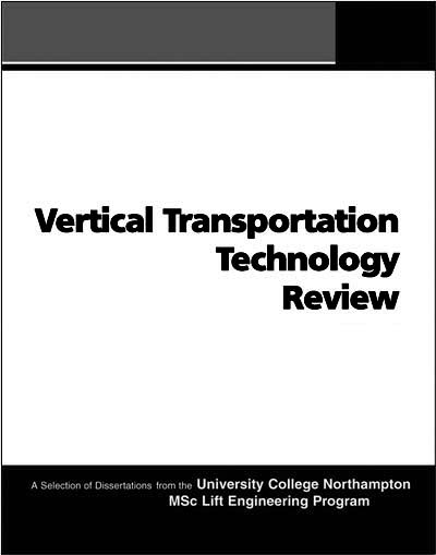 Vertical Transportation Technology Review, Volume 1