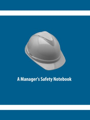 A MANAGER'S SAFETY NOTEBOOK