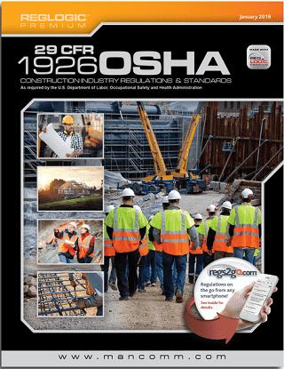 29 CFR OSHA 1926 Construction Industry Regulations, January 2019 Edition