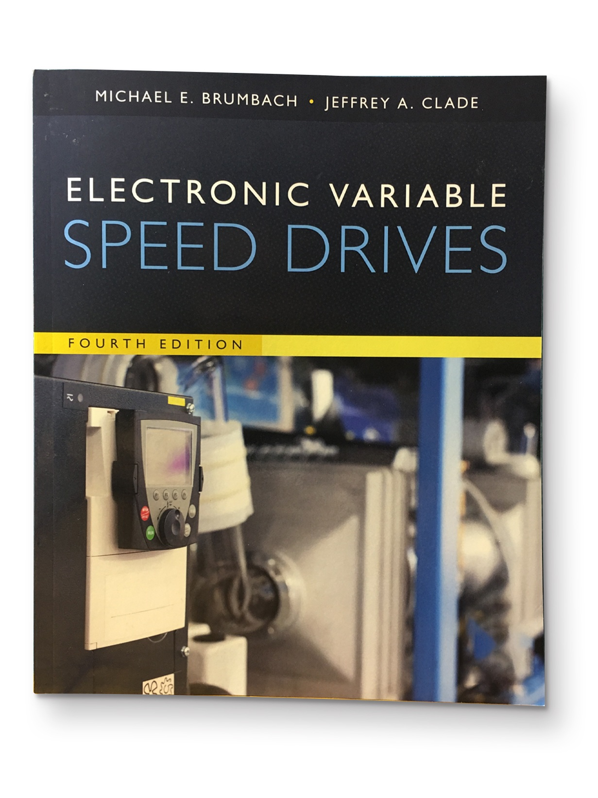 Electronic Variable Speed Drives, 4th Edition