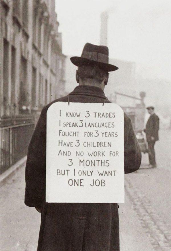 10. Buscando trabajo en los años 30 (Conozco 3 profesiones, hablo 3 idiomas, luché durante 3 años, tengo 3 hijos y llevo en el paro 3 meses, pero solo quiero 1 trabajo)
