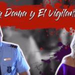 """""""La Dama y El Vigilante"""""""