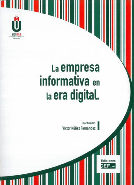 Portada del libro La Empresa Informativa en la Era Digital