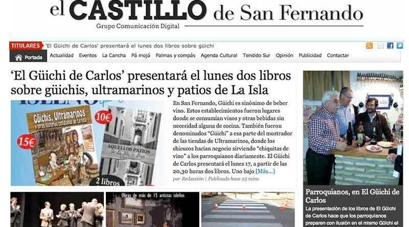 Noticia de El Castilo de San Fernando sobre el Güichi.