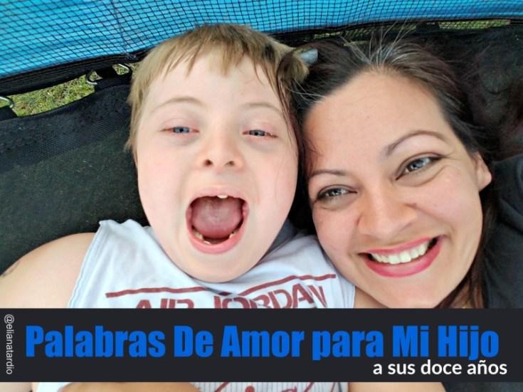Palabras De Amor Para Mi Hijo A Sus Doce Anos
